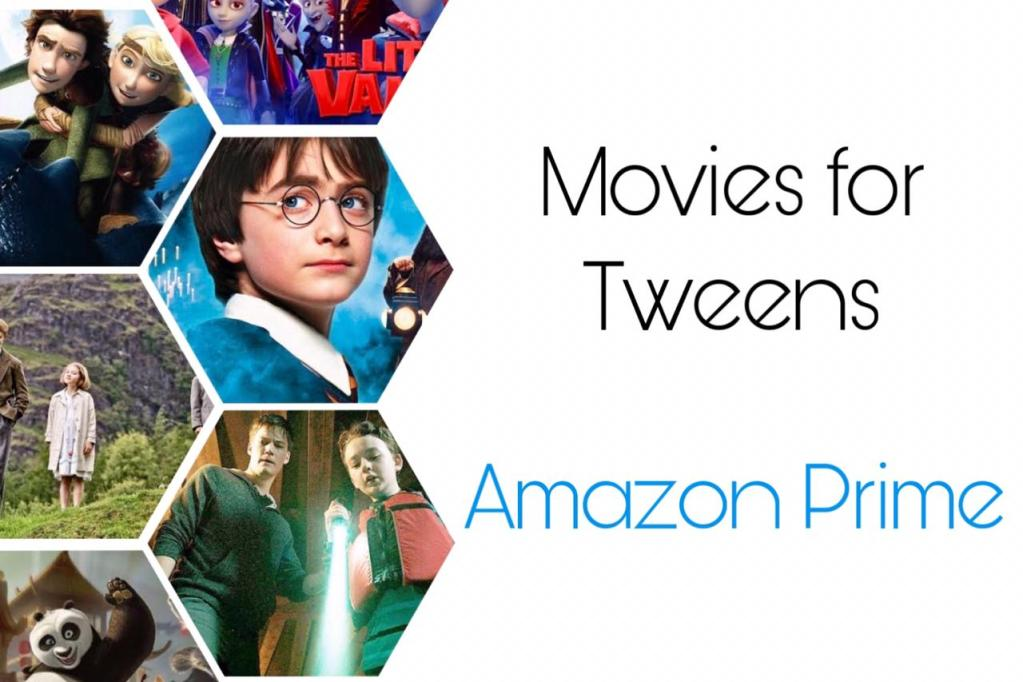 Best movies on Amazon Prime for Tweens