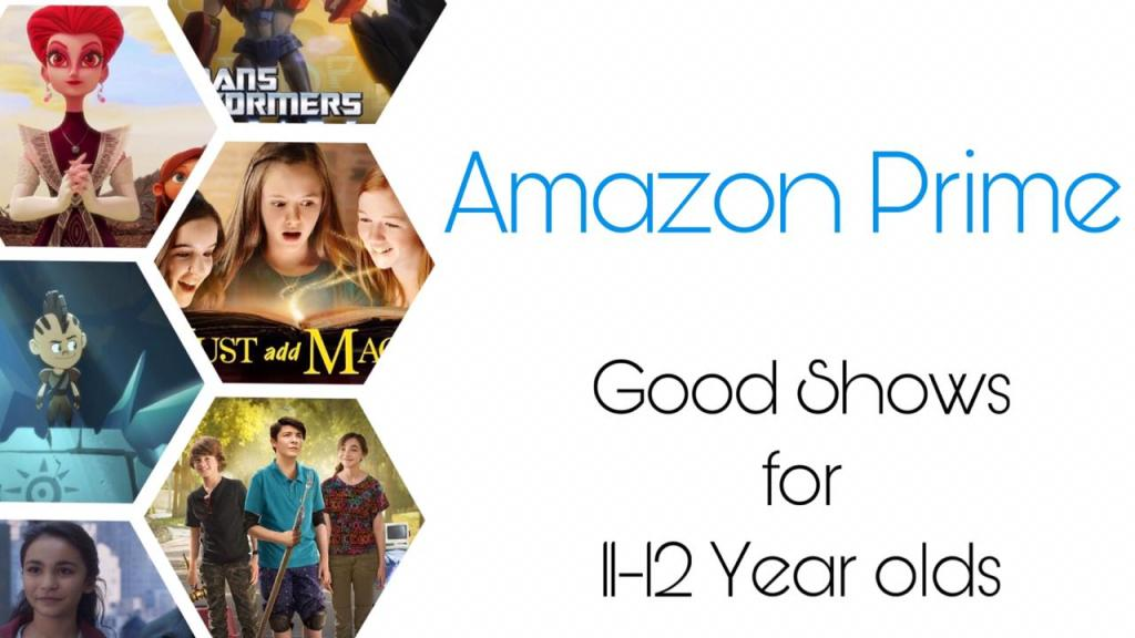 Good Shows for 11-12 year olds on amazon prime