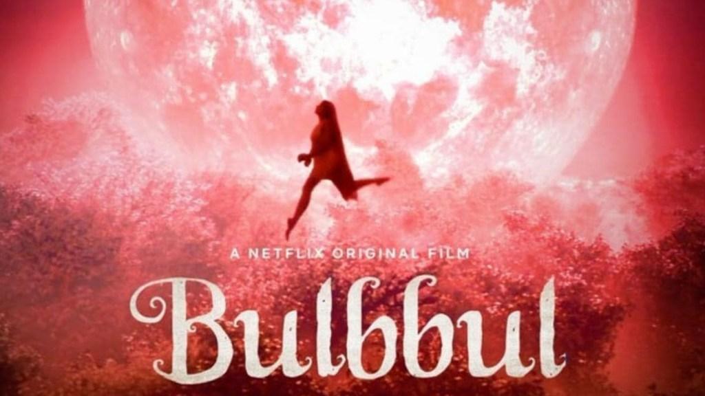 Bulbbul Netflix Original Hindi Movie