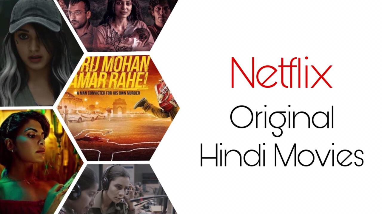 20 Best Netflix Original Hindi Movies   Netflix Primes