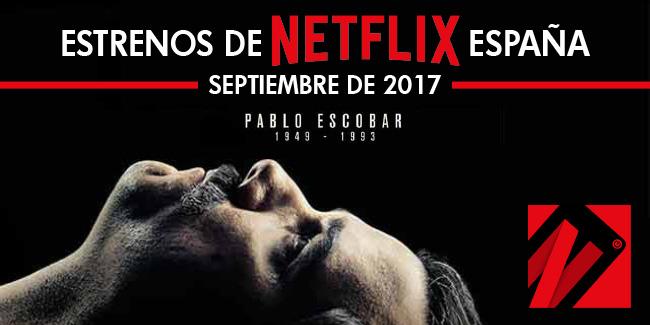 Estrenos de Netflix en España para septiembre 2017