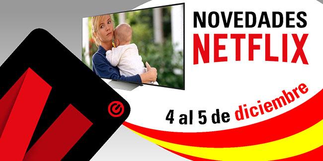 Novedades Netflix España: del 4 al 5 de diciembre de 2017