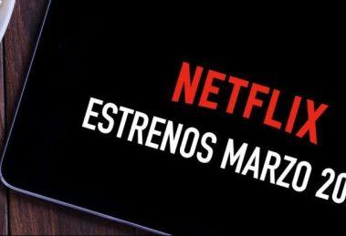 Estrenos de Netflix en marzo 2021