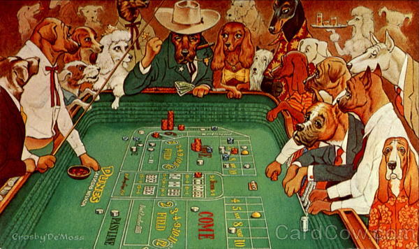 Dogs Playing Craps - Love It.