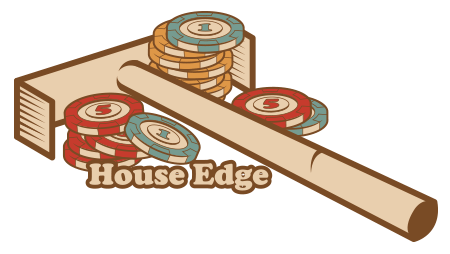 House edge. Embrace the math, not the myth