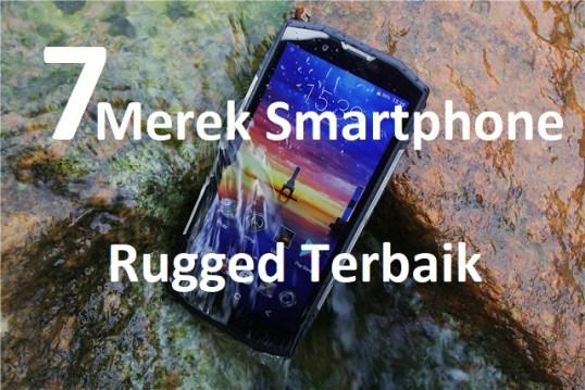 7 Merek Bagus Penyedia Smartphone Rugged IP68 untuk Petualang 1
