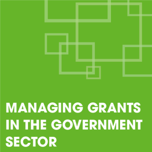 Managing Grants in the Government Sector