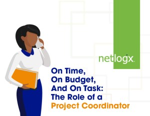 On Time, On Budget, And On Task: The Role of a Project Coordinator