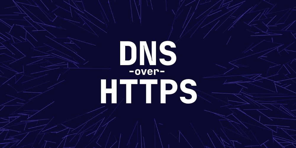 dns-over-https-doh.png?fit=1000%2C500&ssl=1