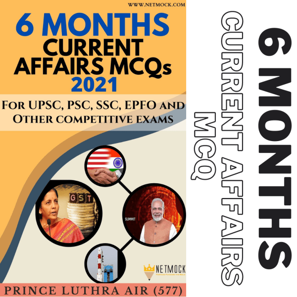 6 Months Current Affairs MCQs