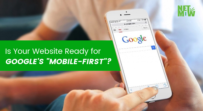 "Is Your Website Ready for Google's ""Mobile-First""?"