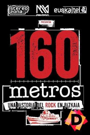 160 Metros: Una Historia Del Rock En Bizkaia fondo negro 160 en rojo
