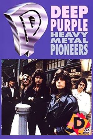 Deep Purple Heavy Metal Pioneers (Documental)