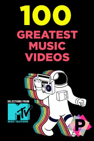 MTV 100 Greatest Music Videos Ever Made