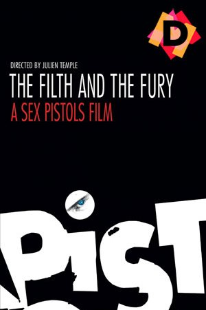 Sex Pistols - The Filth And The Fury (Documental)