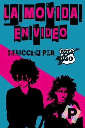 La Movida En Video. La Movida madrileña 2 punk en blanco y negro con fondo cyan y magenta