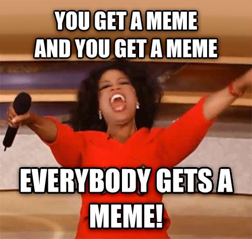 you-get-a-meme
