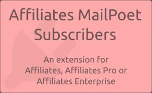 Affiliates MailPoet Subscribers