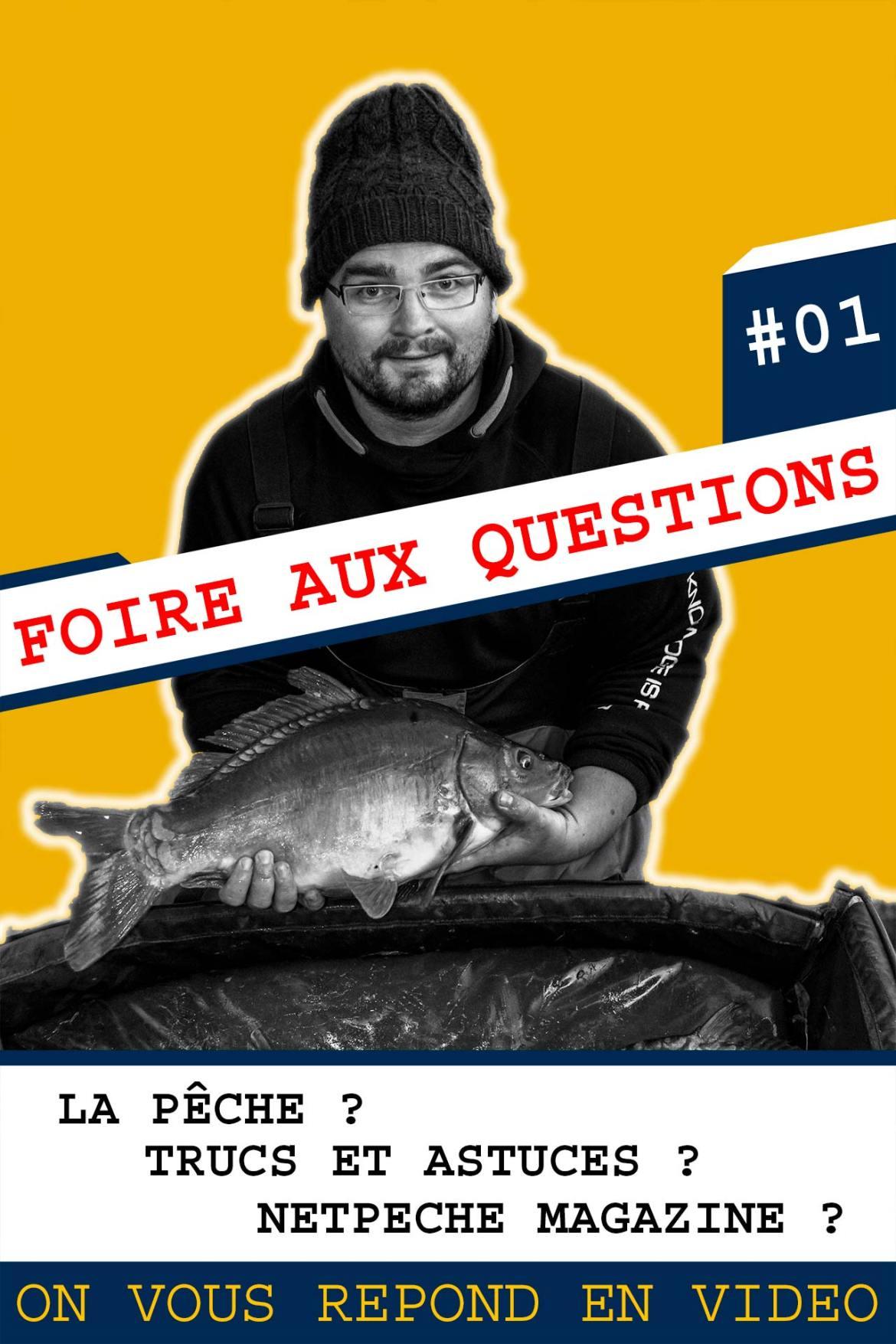 FAQ pêche au coup et netpeche magazine