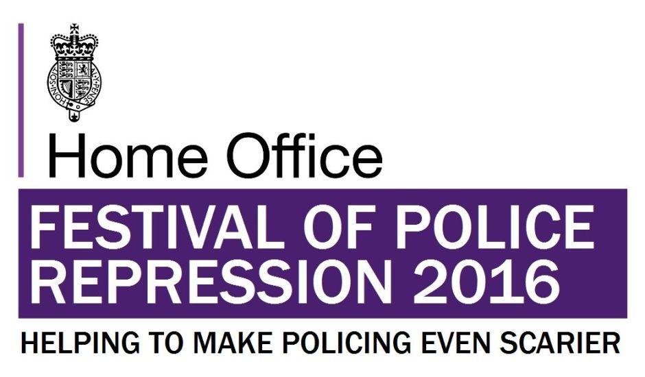 Festival of Repressive Policing 2016