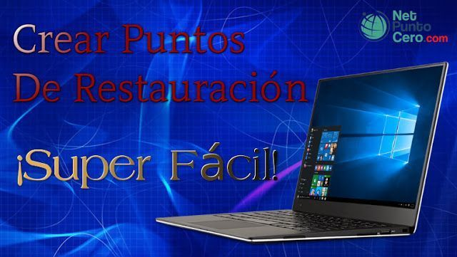 crear punto de restauración windows 10