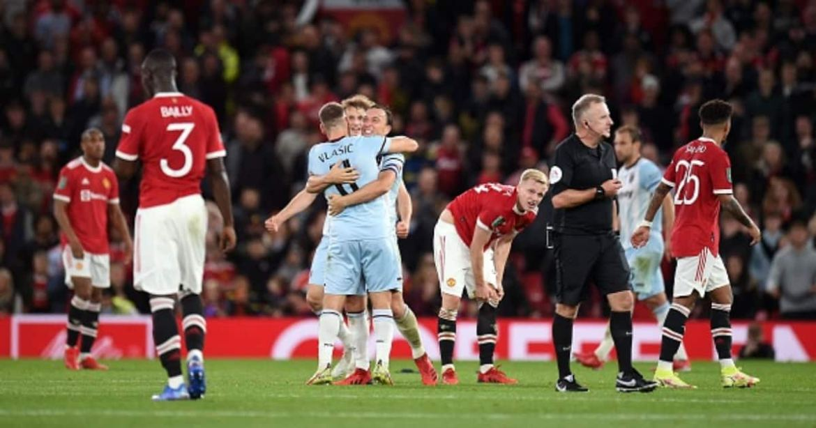 Man United vs West Ham: Red Devils Bow out Of Carabao Cup After Defeat at  Old Trafford - Gazeti App