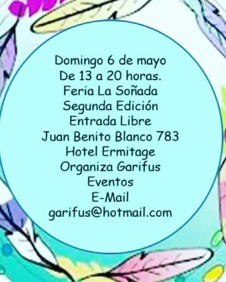 ESTE DOMINGO 6: Feria La Soñada en su Segunda Edición, previa al Día De La Madre