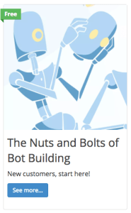 Nuts and Bolts of Bot-Building