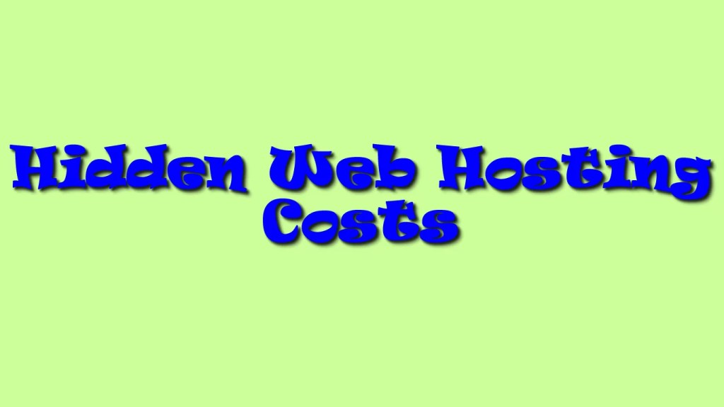 Hidden Web Hosting Costs