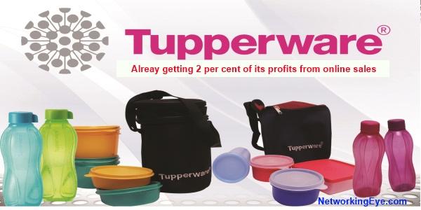 Tupperware Looking Forward To get Inot Online Sales