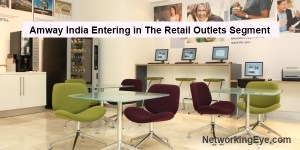 Amway india retails outlet segment