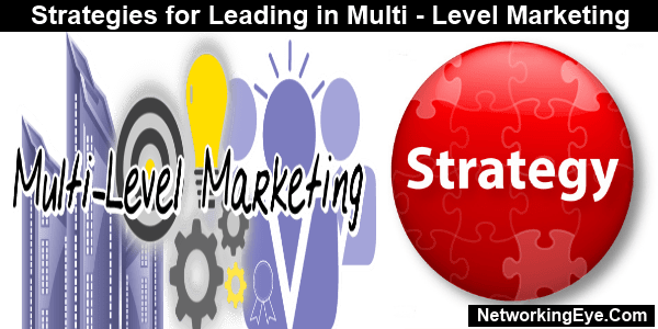 strategies for leading in multi level marketing