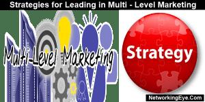 strategies for leading in multi level marketing