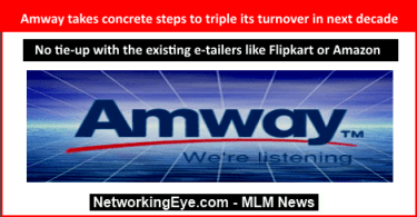 Amway takes concrete steps to triple its turnover in next decade
