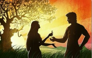 Adam & Eve . . .the Evil One.
