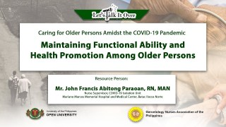 Maintaining Functional Ability and Health Promotion Among Older Persons | Mr. John Francis Abitong Paraoan, RN, MAN