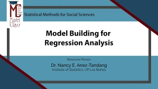 Model Building for Regression Analysis | Dr. Nancy E. Añez-Tandang