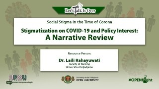 Stigmatization on COVID-19 and Policy Interest: A Narrative Review | Dr. Laili Rahayuwati