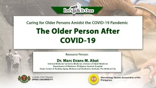 The Older Person After COVID-19 | Dr. Marc Evans M. Abat