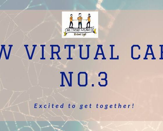 Network Weaver Virtual Cafe No. 3