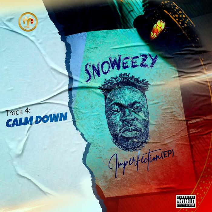 Snoweezy – Calm Down