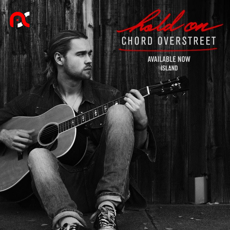 Chord Overstreet – Hold On