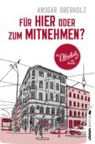 """Ansgar Oberholz: """"Für hier oder zum Mitnehmen?"""" – Hier gibt es nicht nur Kaffee"""