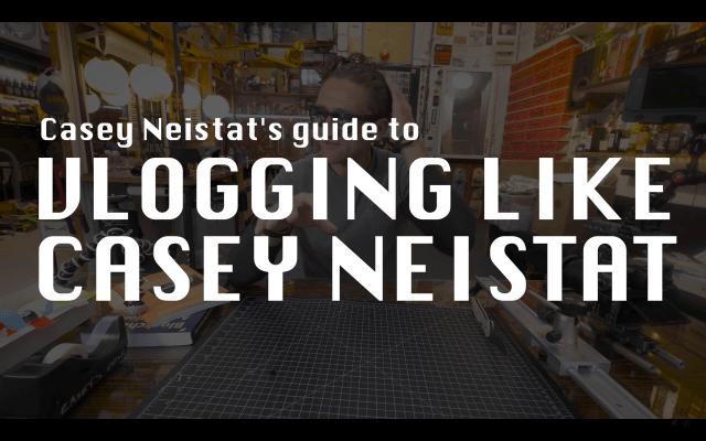 Casey Neistat Vlog School