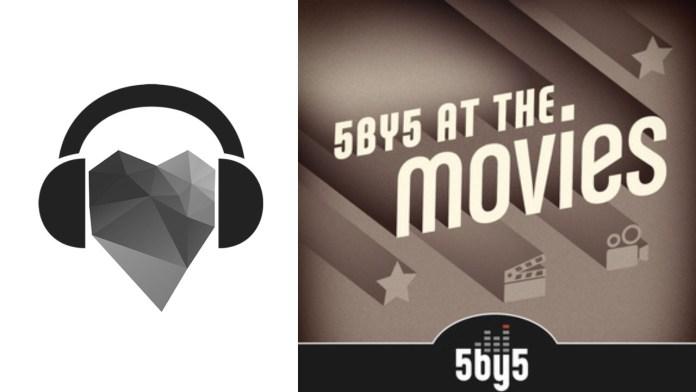 5by5 at the Movies – Ein epischer Podcast für einen epischen Film