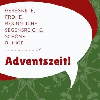Impuls 10.12 - Gesegnete Adventszeit?!