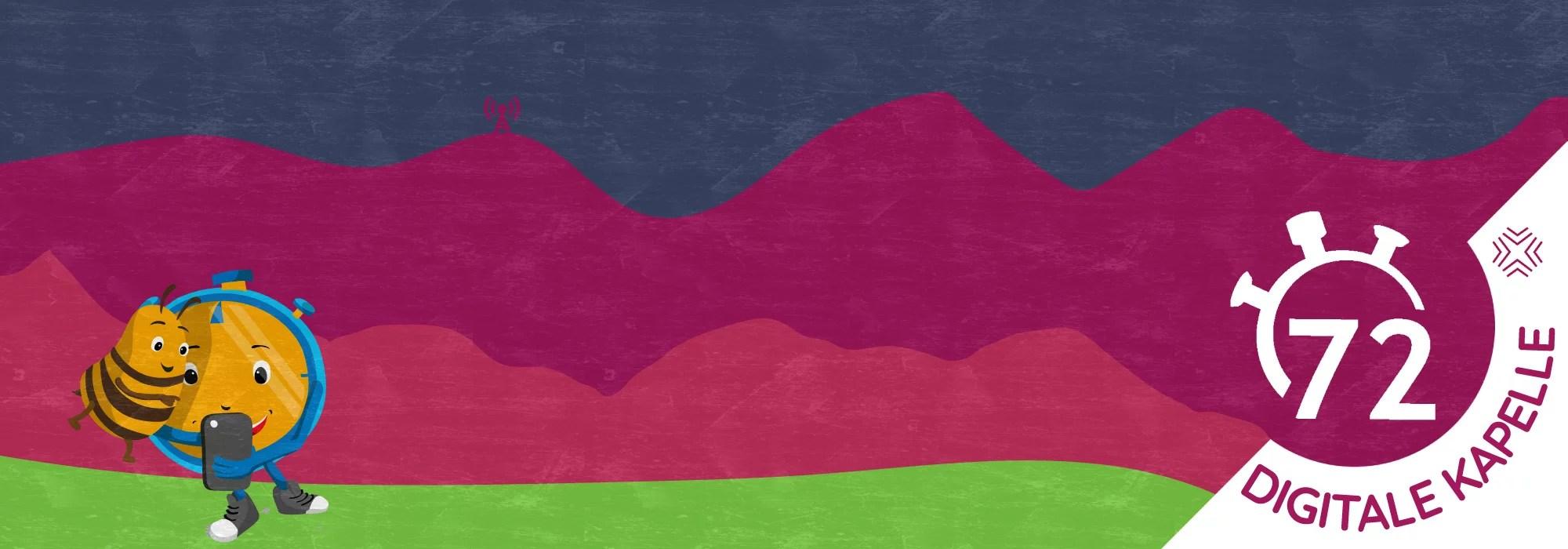 Berge versetzen! Digitale Kapelle #72h