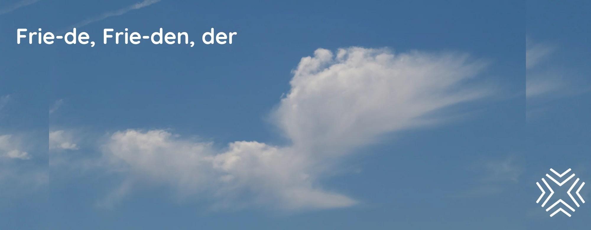 Wolkentaube, Friede
