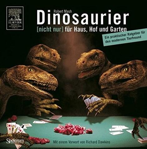 Buchcover Dinosaurier [nicht nur] für Haus, Hof und Garten:
