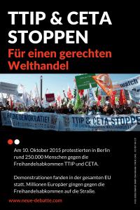 Am 10. Oktober 2015 protestierten in Berlin rund 250.000 Menschen gegen die Freihandelsabkommen TTIP und CETA.